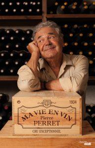 Ma vie en vin - Pierre Perret