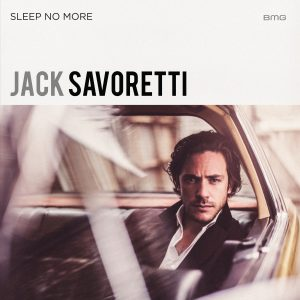 Jack Savoretti Sleep No More 4000px x 4000px
